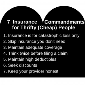 Seven Insurance Commandments for Thrifty (Cheap) People