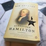 "9 Life and Finance Lessons from ""Alexander Hamilton"" Biography by Ron Chernow"